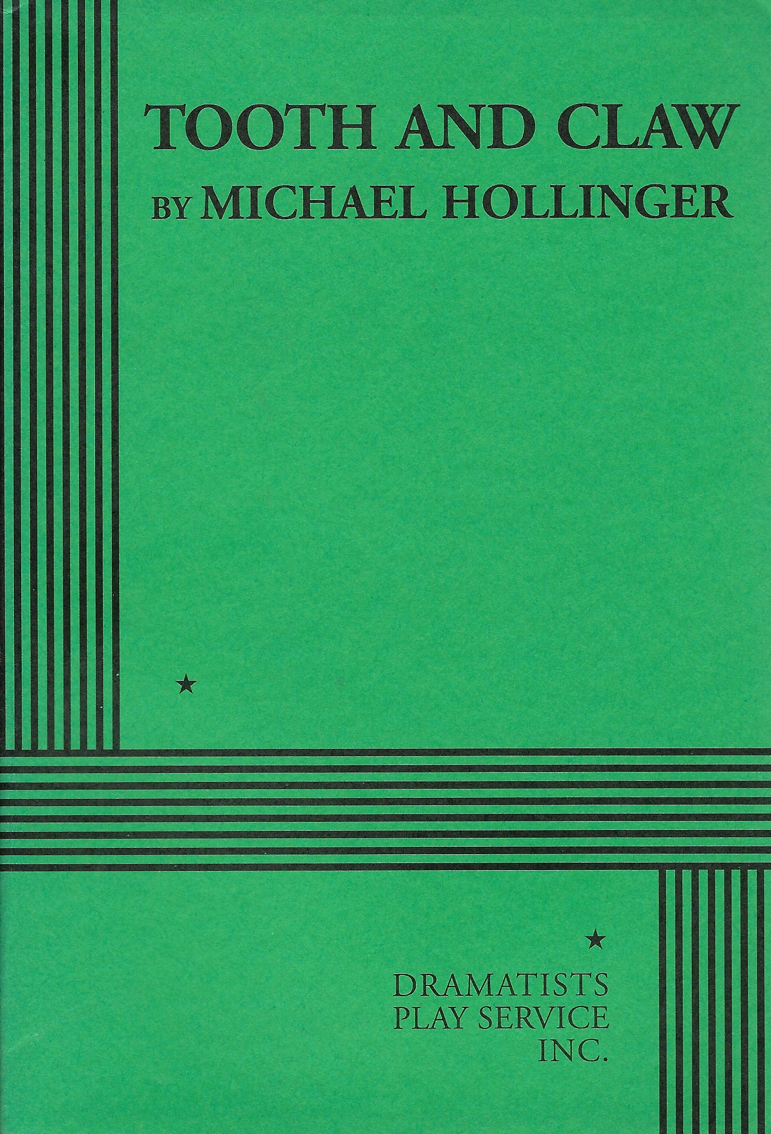 Tooth and Claw, Michael Hollinger